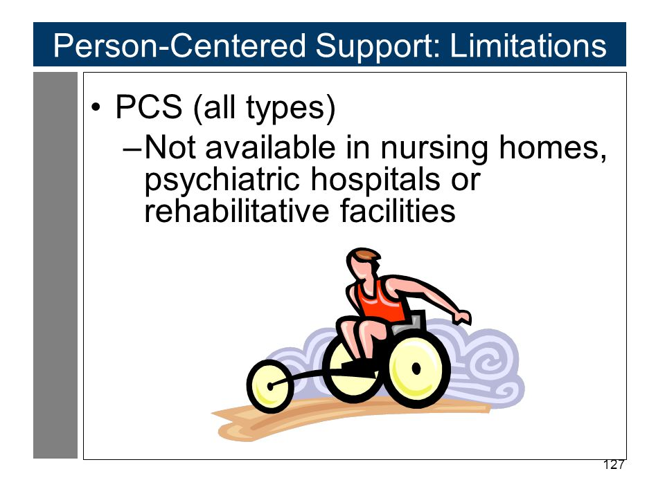 Person-Centered Support: Limitations