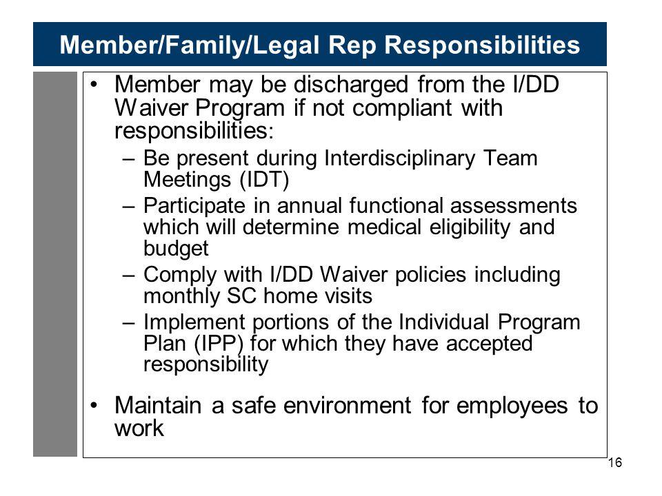 Member/Family/Legal Rep Responsibilities