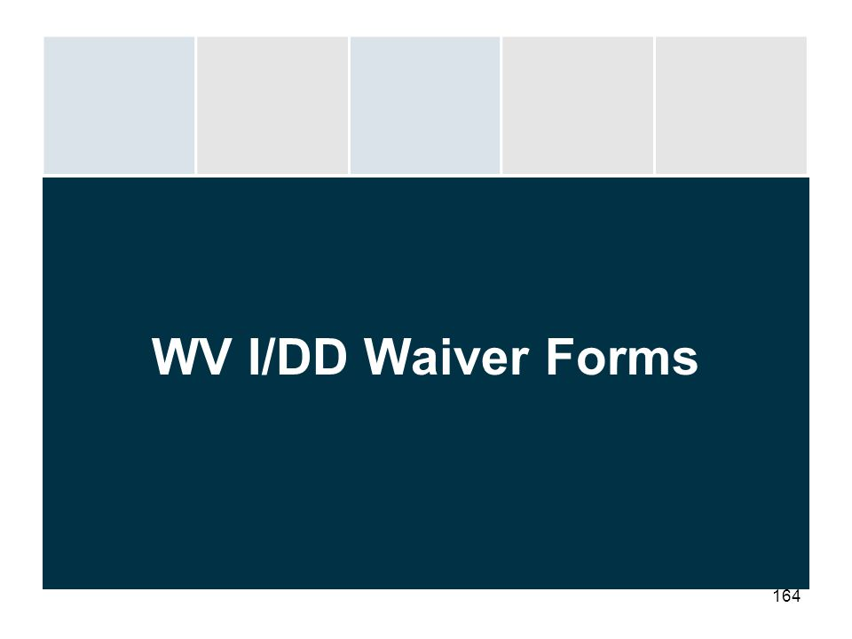 WV I/DD Waiver Forms