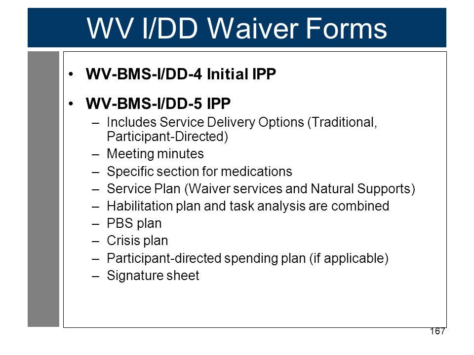 WV I/DD Waiver Forms WV-BMS-I/DD-4 Initial IPP WV-BMS-I/DD-5 IPP