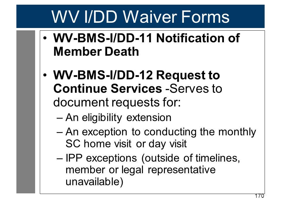 WV I/DD Waiver Forms WV-BMS-I/DD-11 Notification of Member Death