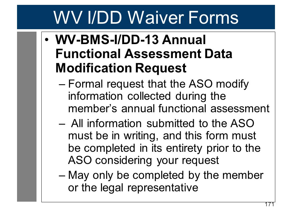WV I/DD Waiver Forms WV-BMS-I/DD-13 Annual Functional Assessment Data Modification Request.
