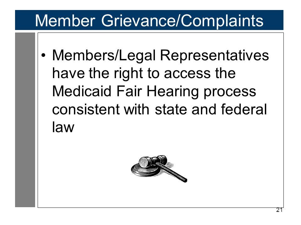 Member Grievance/Complaints