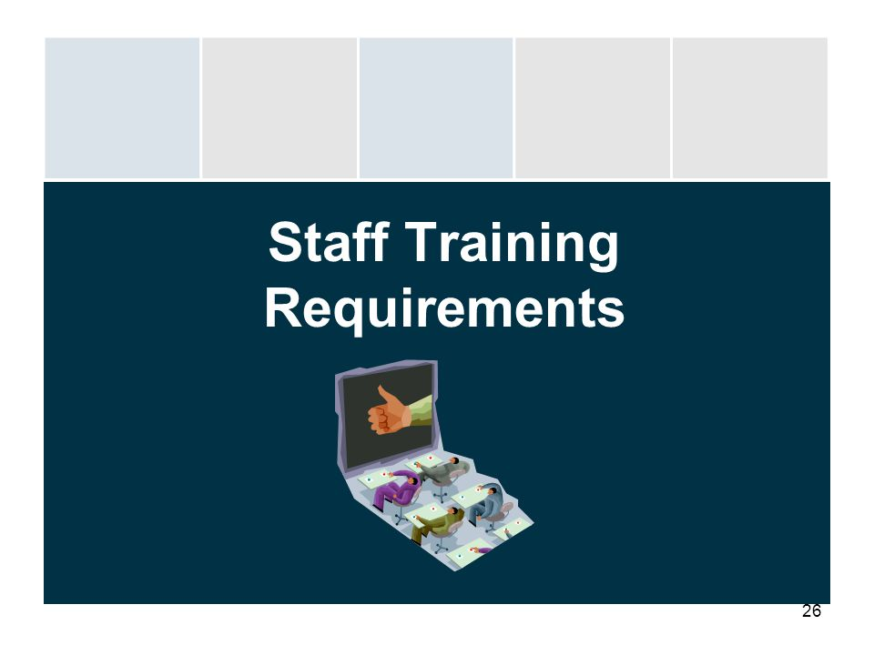 Staff Training Requirements