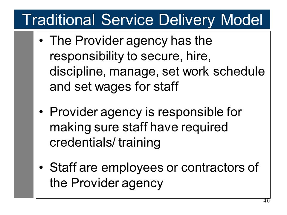 Traditional Service Delivery Model