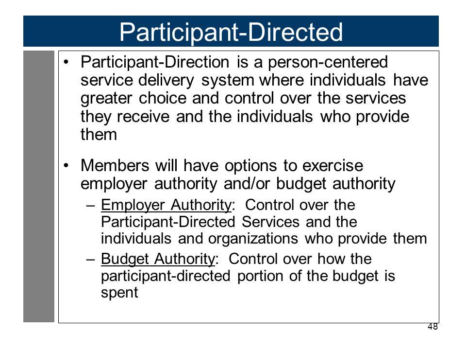 Participant-Directed
