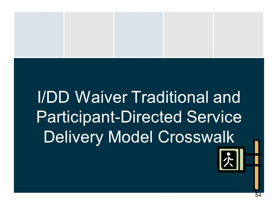 I/DD Waiver Traditional and Participant-Directed Service Delivery Model Crosswalk