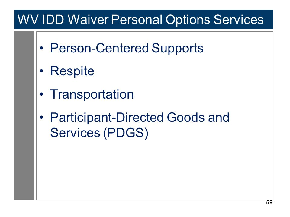 WV IDD Waiver Personal Options Services
