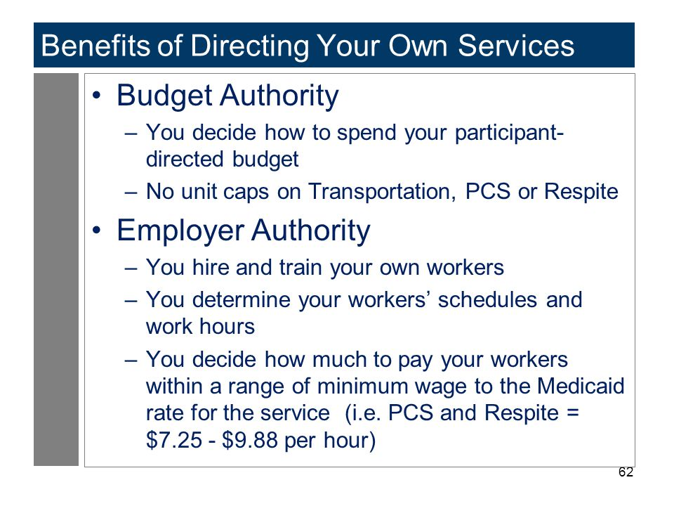 Benefits of Directing Your Own Services