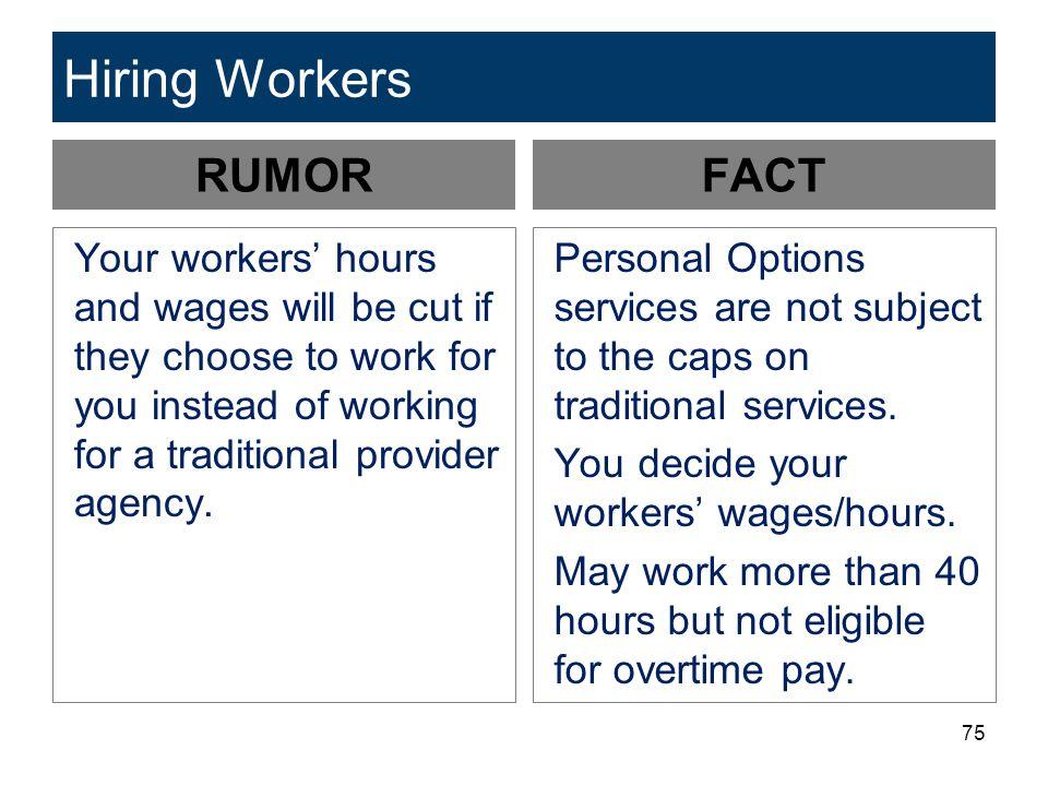 Hiring Workers RUMOR FACT