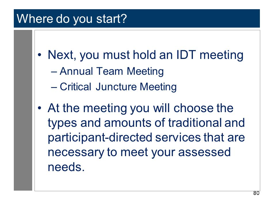 Next, you must hold an IDT meeting