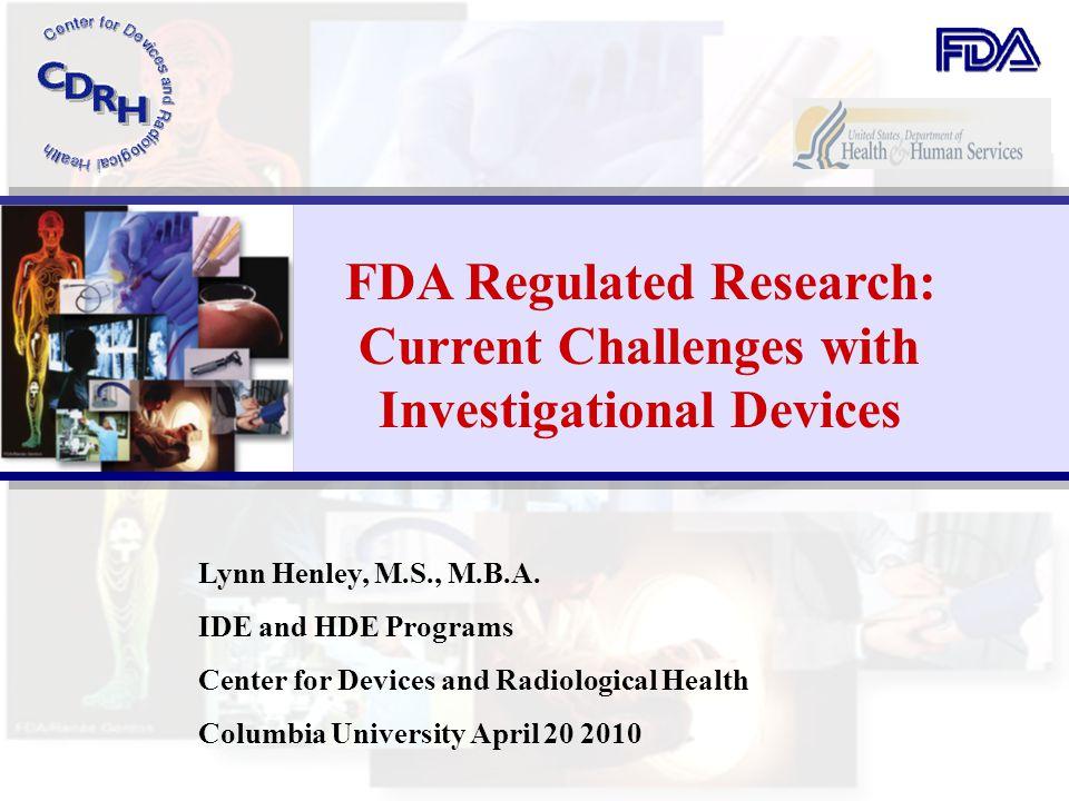 FDA Regulated Research: