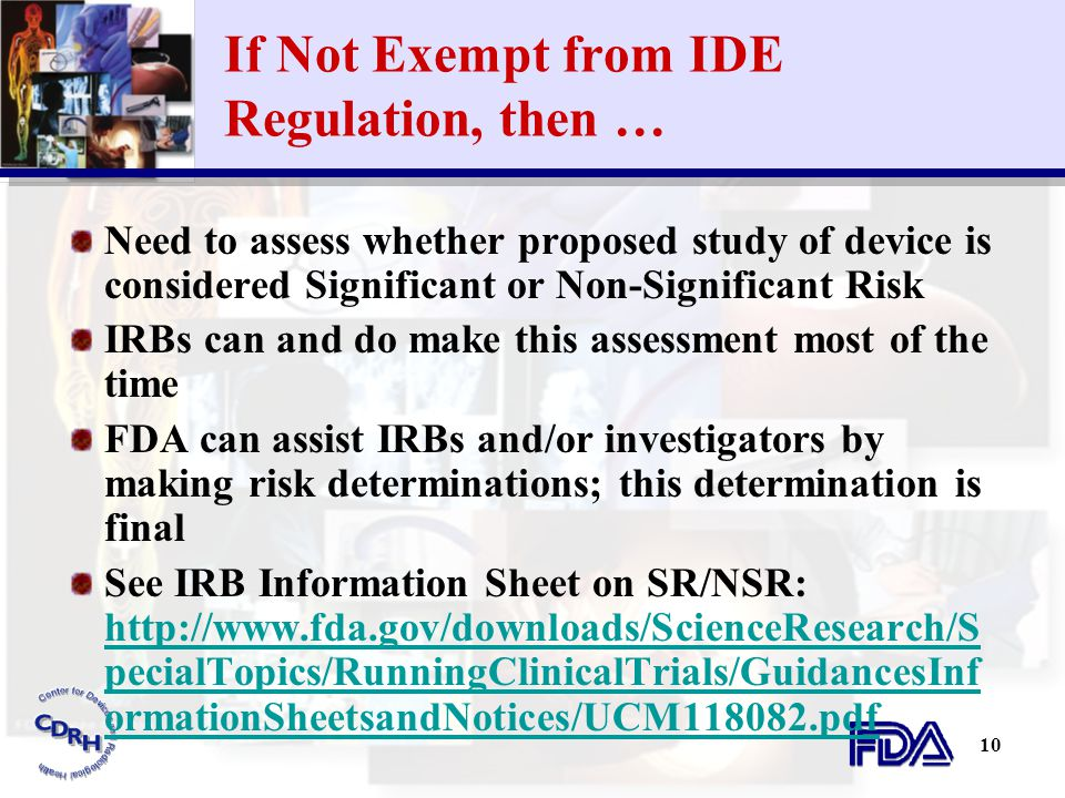 If Not Exempt from IDE Regulation, then …