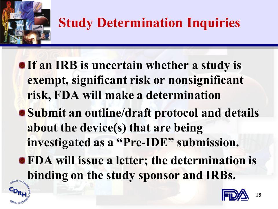 Study Determination Inquiries