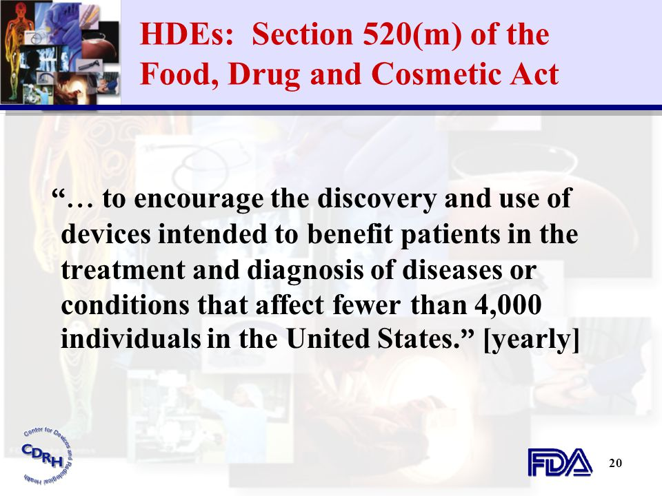 HDEs: Section 520(m) of the Food, Drug and Cosmetic Act