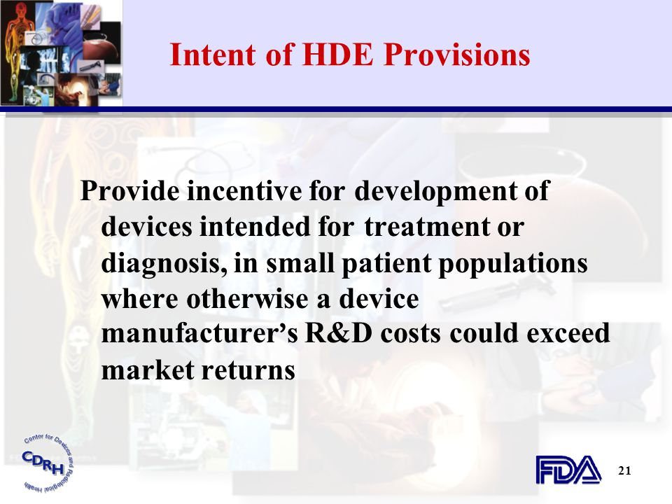 Intent of HDE Provisions