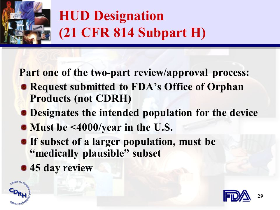 HUD Designation (21 CFR 814 Subpart H)