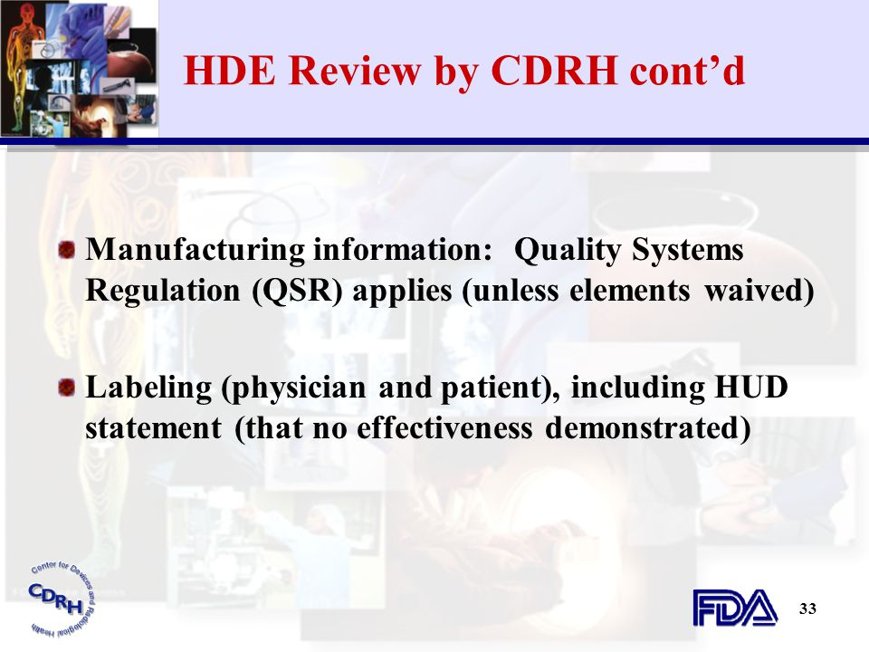 HDE Review by CDRH cont'd