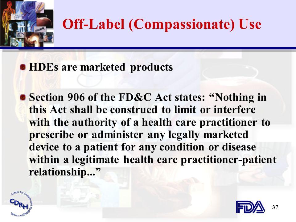 Off-Label (Compassionate) Use