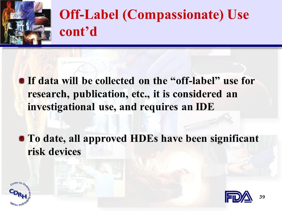 Off-Label (Compassionate) Use cont'd