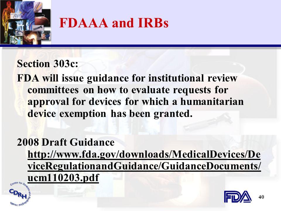 FDAAA and IRBs Section 303c: