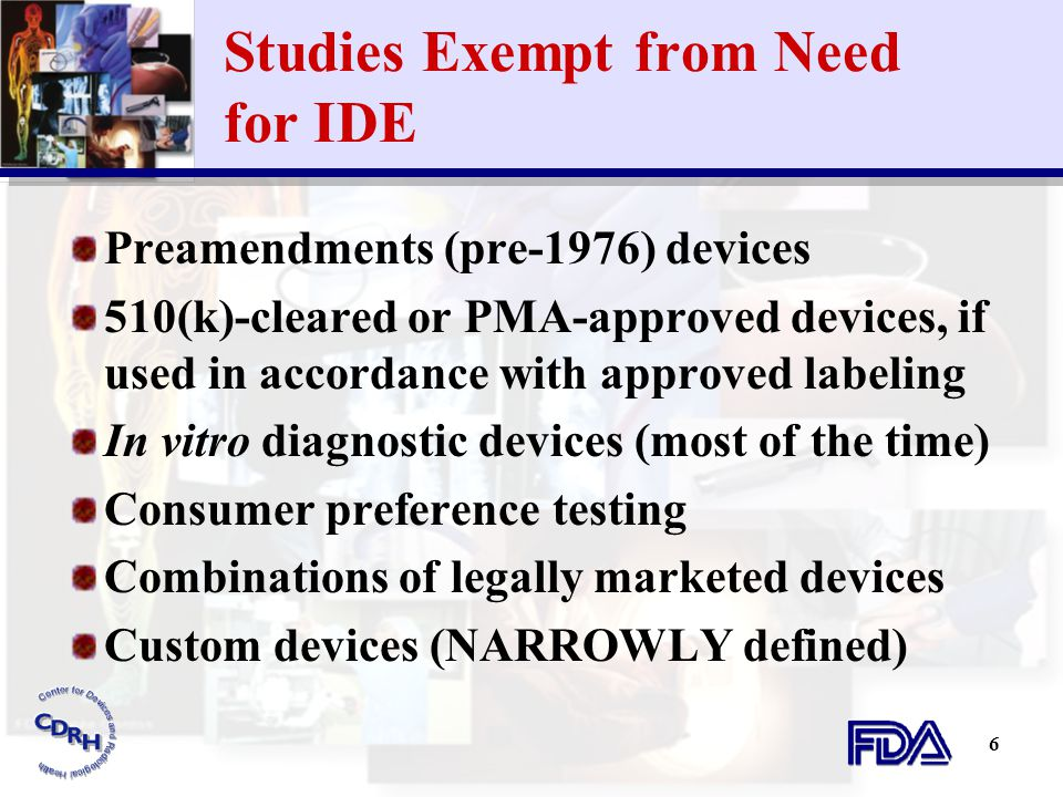 Studies Exempt from Need for IDE