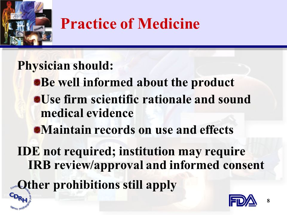 Practice of Medicine Physician should: