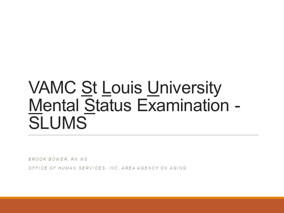 VAMC St Louis University Mental Status Examination - SLUMS
