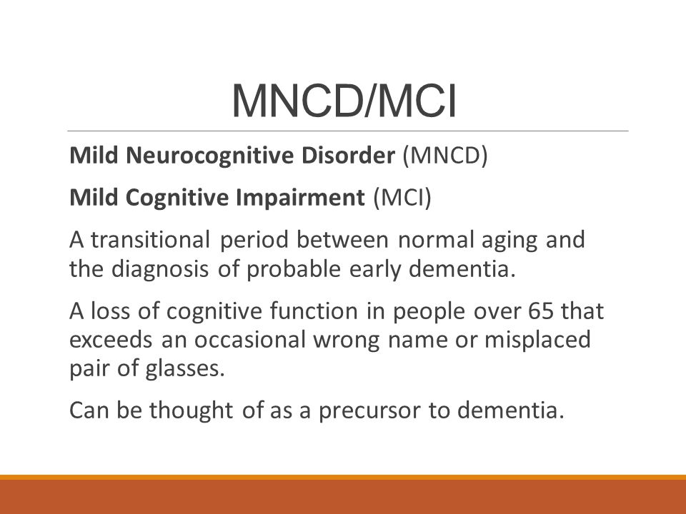 MNCD/MCI Mild Neurocognitive Disorder (MNCD)
