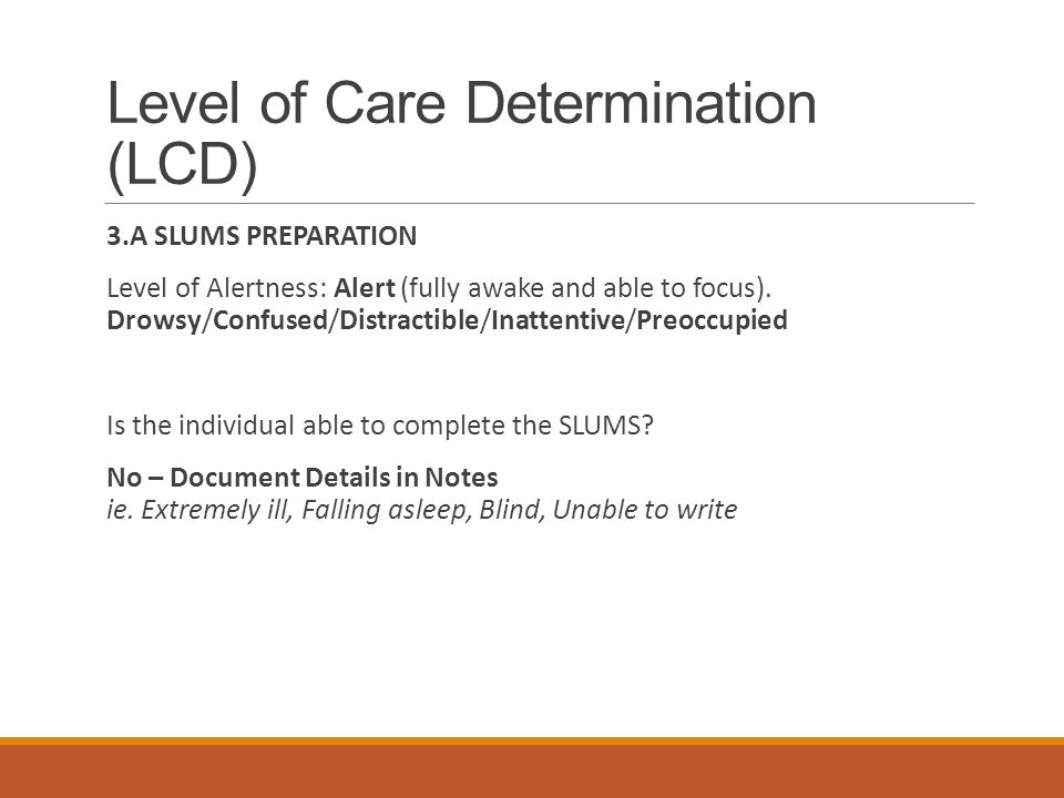 Level of Care Determination (LCD)