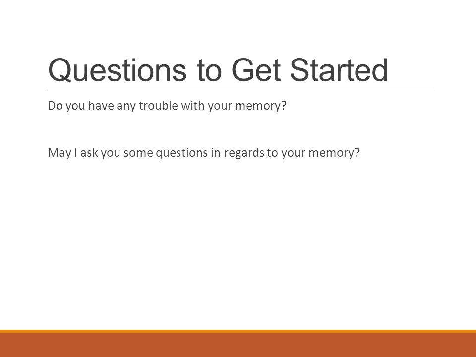 Questions to Get Started