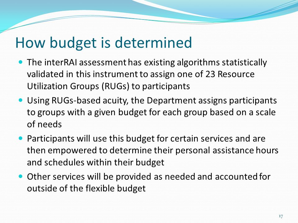 How budget is determined