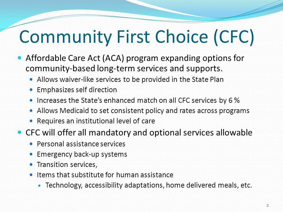 Community First Choice (CFC)