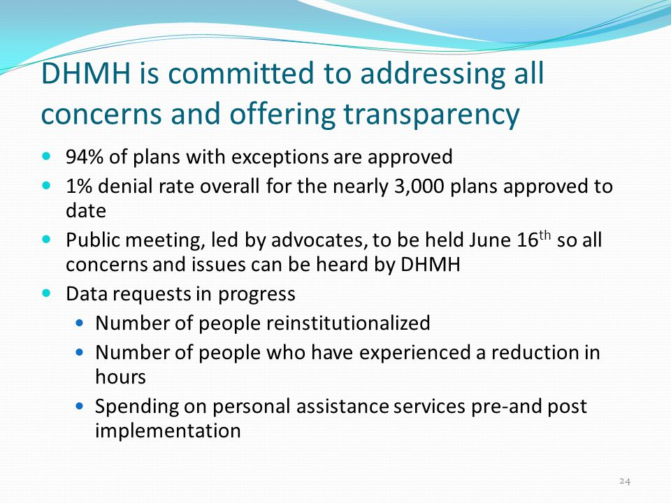 DHMH is committed to addressing all concerns and offering transparency
