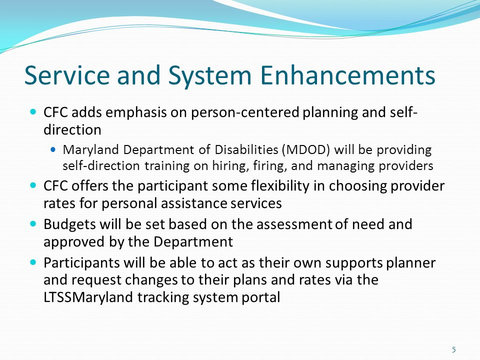 Service and System Enhancements