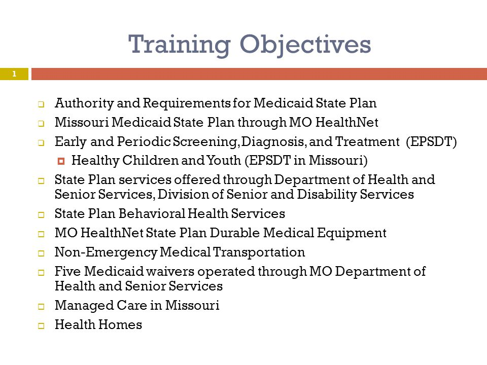 Training Objectives Authority and Requirements for Medicaid State Plan