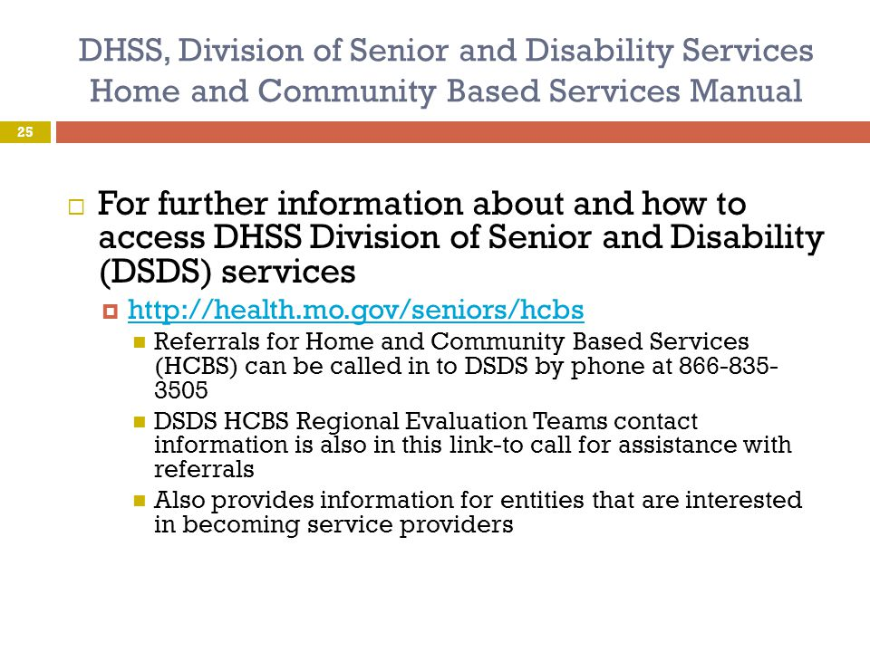 DHSS, Division of Senior and Disability Services Home and Community Based Services Manual