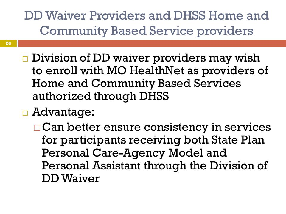 DD Waiver Providers and DHSS Home and Community Based Service providers