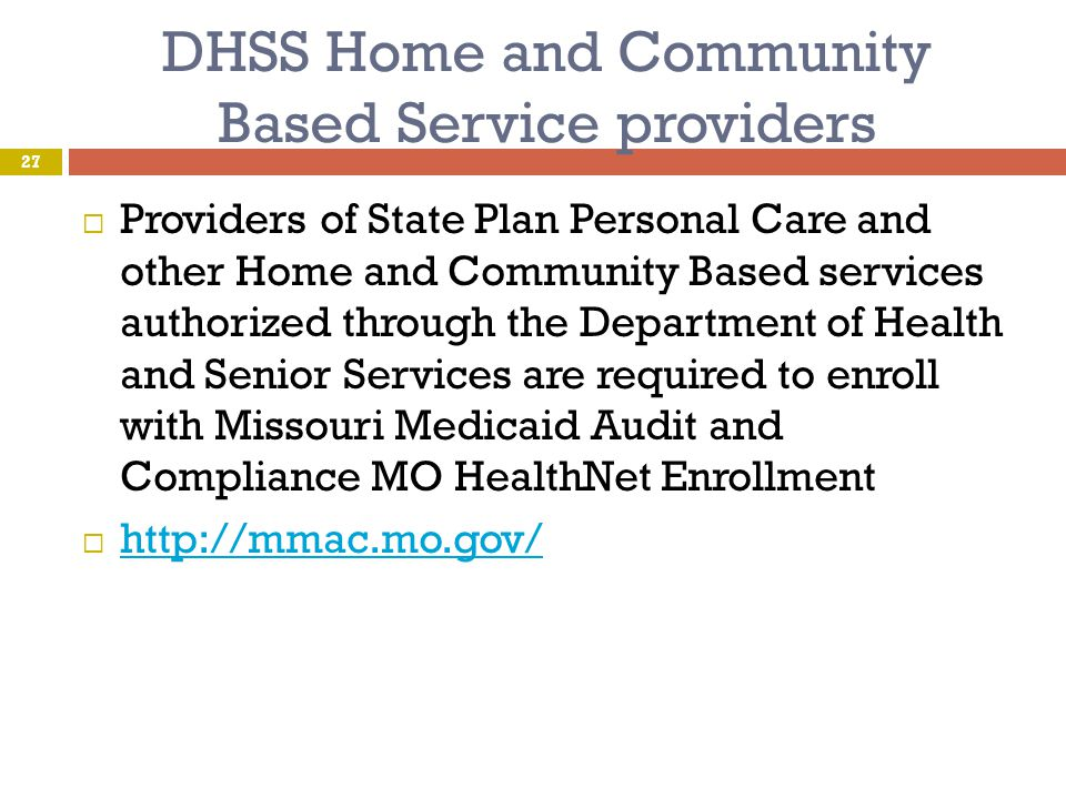 DHSS Home and Community Based Service providers