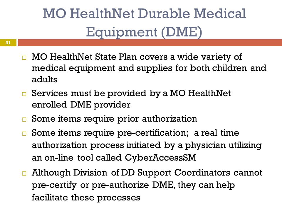 MO HealthNet Durable Medical Equipment (DME)