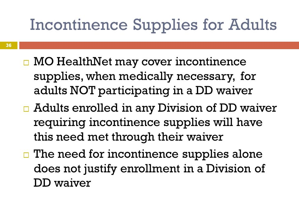 Incontinence Supplies for Adults