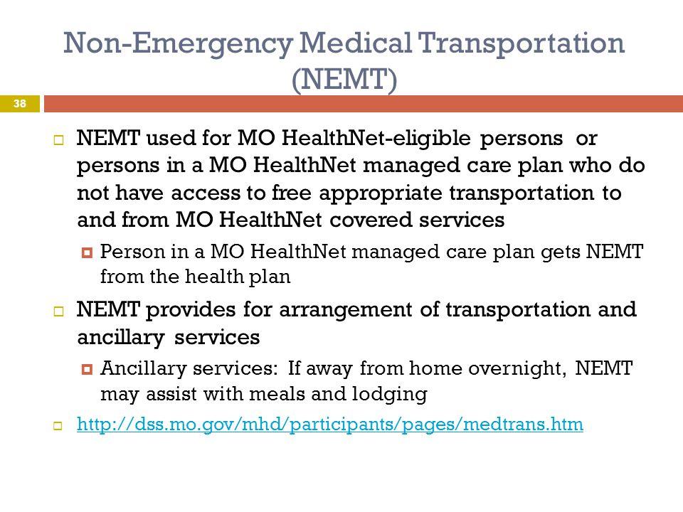 Non-Emergency Medical Transportation (NEMT)