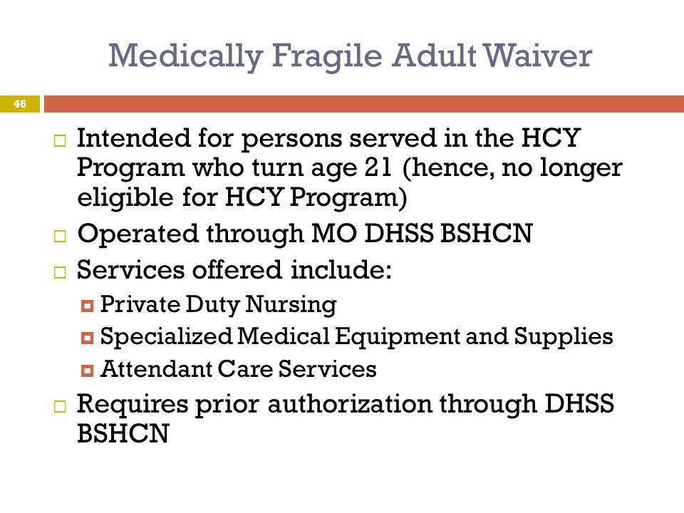 Medically Fragile Adult Waiver