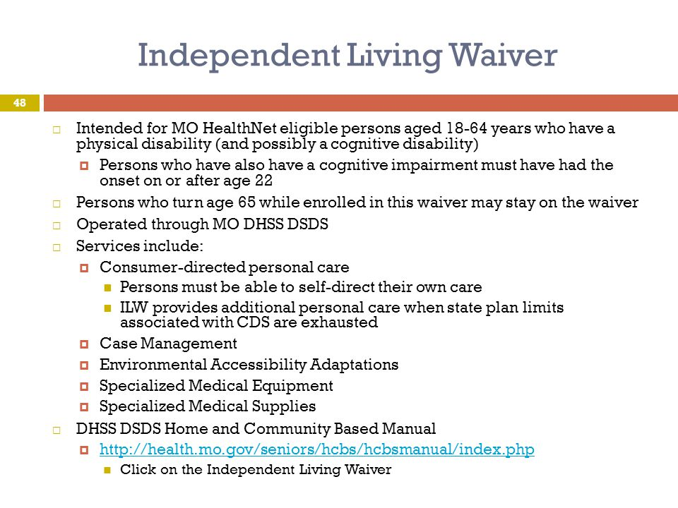 Independent Living Waiver