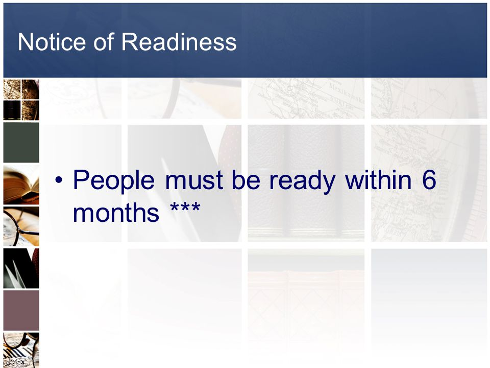 People must be ready within 6 months ***