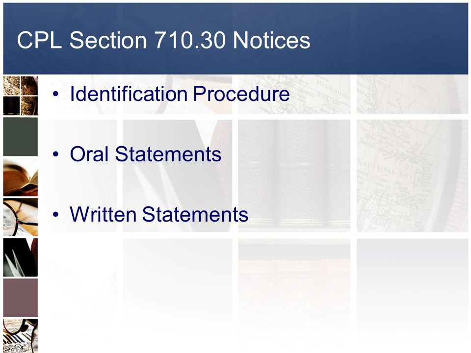 CPL Section 710.30 Notices Identification Procedure Oral Statements