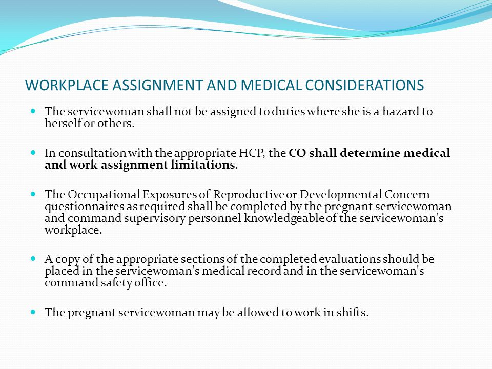 WORKPLACE ASSIGNMENT AND MEDICAL CONSIDERATIONS