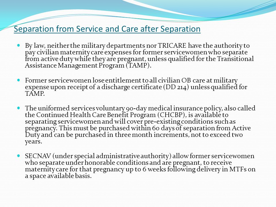 Separation from Service and Care after Separation