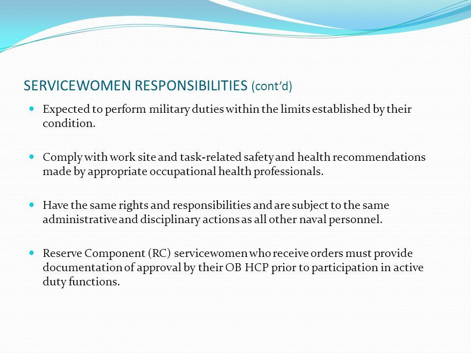 SERVICEWOMEN RESPONSIBILITIES (cont'd)