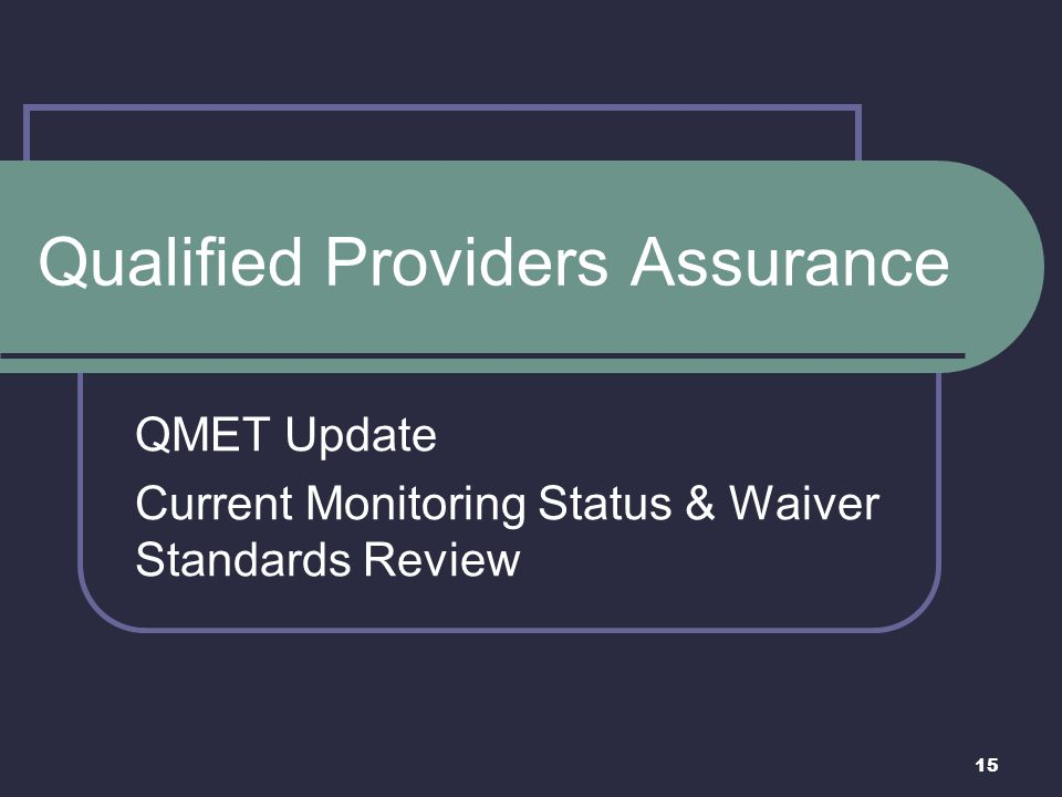 Qualified Providers Assurance